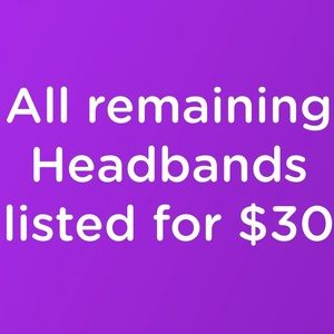 All remaining headbands listed!!!!!!